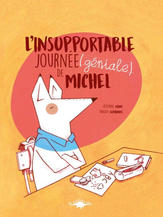 l'insupportable journée (géniale) de Michel (Couverture)