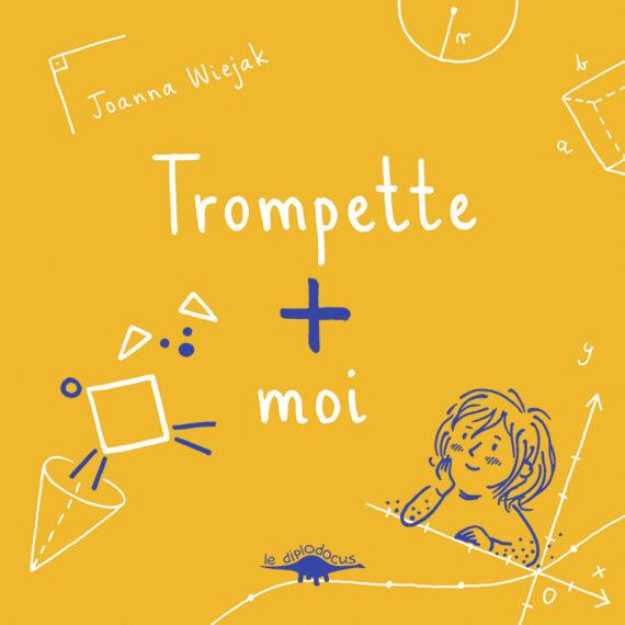 Trompette + moi (Couverture)